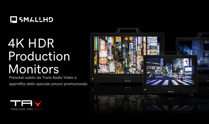 SmallHD : nuova serie 4K HDR Production Monitor