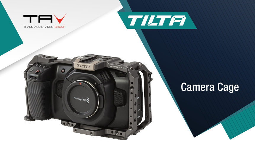 Tilta Camera Cage: nuovo design ora compatibile con Blackmagic Pocket versione 4k e 6K