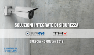 Evento CCTV - Soluzioni integrate di sicurezza: efficaci, cost-effective, a prova di privacy
