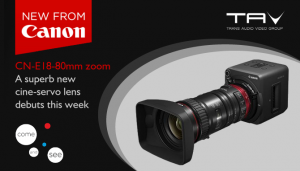 New Canon CN-E 18-80mm T4.4 L IS KASS