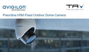 Preordina la Camera Outdoor Dome H5M di Avigilon